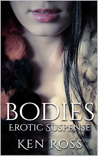 Free: Bodies: Erotic Suspense