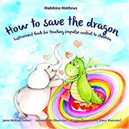 Free: How to Save the Dragon: Children's Book for Teaching Impulse Control