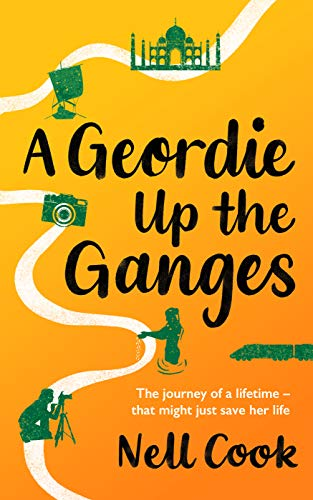 Free: A Geordie Up the Ganges