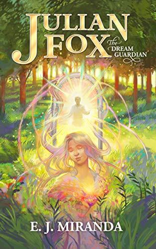 Free: Julian Fox, The Dream Guardian