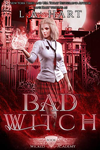 Bad Witch: A Paranormal Academy Reverse Harem