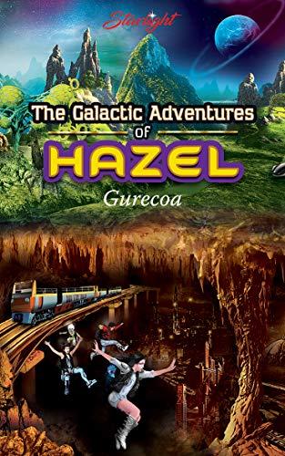 The Galactic Adventures of Hazel – Gurecoa