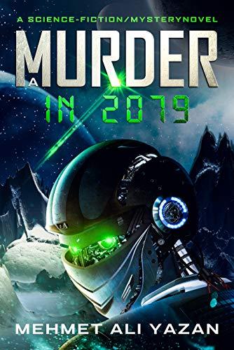 A MURDER IN 2079