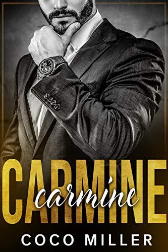 Carmine: A Mafia Romance (Andolini Crime Family Book 1)