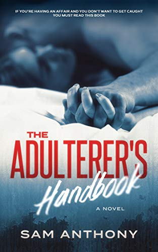 Free: The Adulterer's Handbook (Mystery)