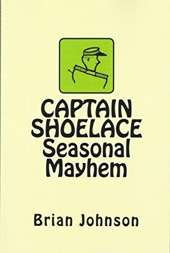 Captain Shoelace: Seasonal Mayhem
