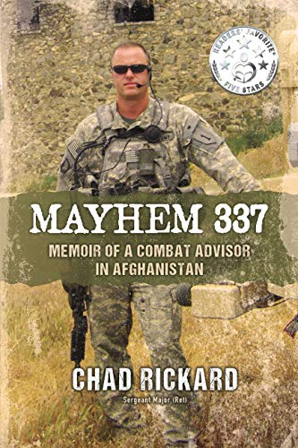 Mayhem 337: Memoir of a Combat Advisor in Afghanistan