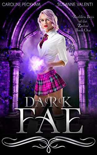 Dark Fae (Ruthless Boys of the Zodiac, Book 1)