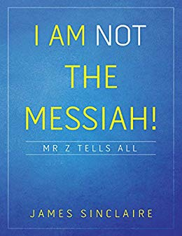 I am not the Messiah!