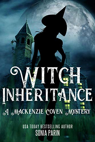 Free: Witch Inheritance (A Mackenzie Coven Mystery Book 1)