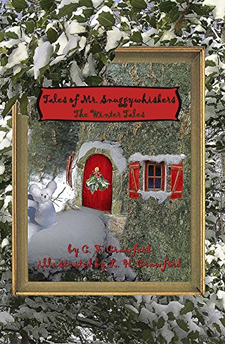 Free: Tales of Mr. Snuggywhiskers: The Winter Tales