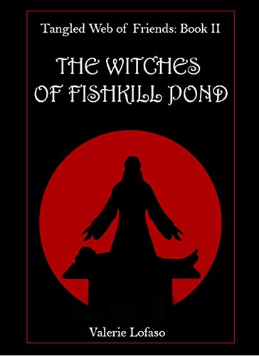 The Witches of Fishkill Pond