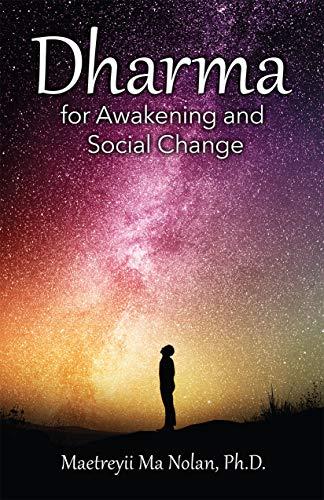 Dharma for Awakening and Social Change