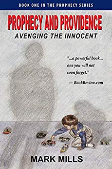 Prophecy and Providence; Avenging the Innocent