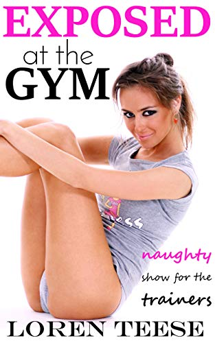 Free: Exposed at the Gym: Naughty Show for the Trainers