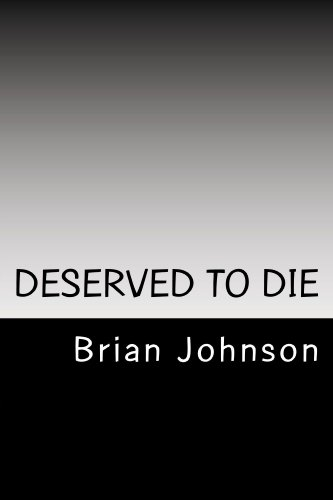 Free: Deserved To Die