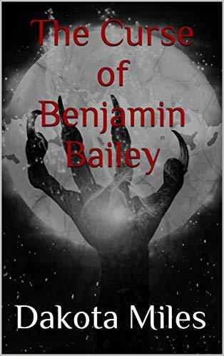 Free: The Curse of Benjamin Bailey