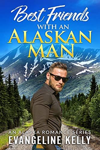 Best Friends with an Alaskan Man