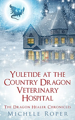 Yuletide at the Country Dragon Veterinary Hospital