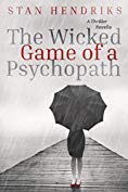 The Wicked Game of a Psychopath