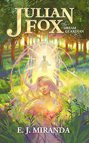 Julian Fox, The Dream Guardian