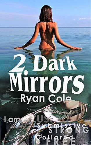 Free: 2 Dark Mirrors