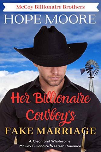 Her Billionaire Cowboy's Fake Marriage