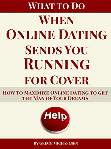 What To Do When Online Dating Sends You Running For Cover