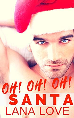 OH! OH! OH! Santa: A BBW & Rock Star Secret Baby Christmas Romance