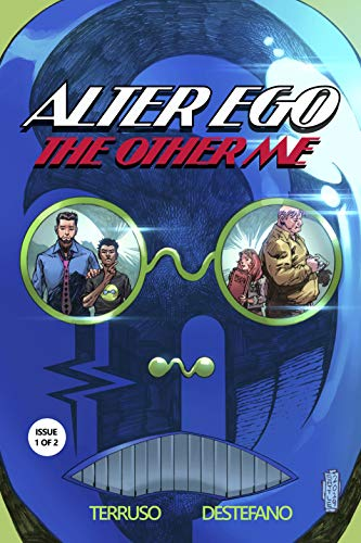 Alter Ego: The Other Me, Issue 1