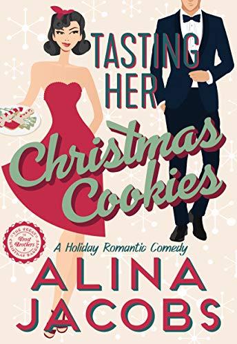 Tasting Her Christmas Cookies
