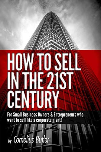 Free: How to Sell in the 21st Century