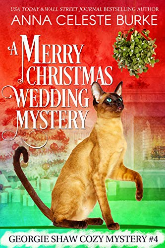 Free: A Merry Christmas Wedding Mystery Georgie Shaw Cozy Mystery