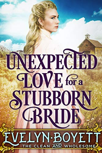 Unexpected Love For A Stubborn Bride