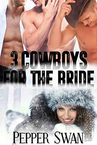 3 Cowboys For The Bride (A Naughty Cowboy Romance Book 1)