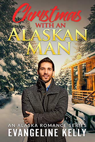 Christmas with an Alaskan Man