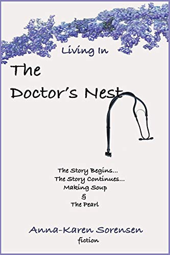 Living in the Doctor's Nest