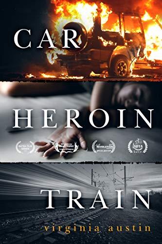 Free: Car Heroin Train