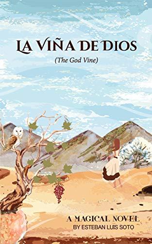 La Viña De Dios (The Godvine)