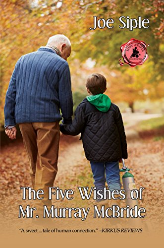 Free: The Five Wishes of Mr. Murray McBride