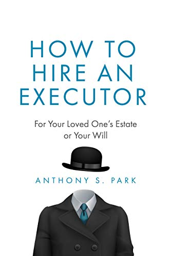 How to Hire an Executor