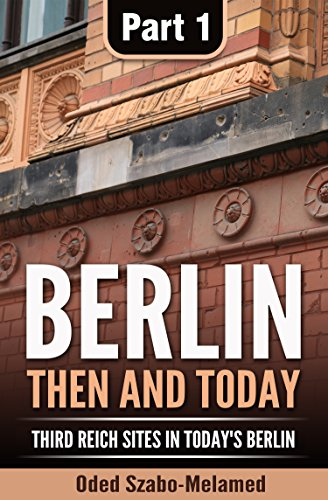 Berlin: Then and Today