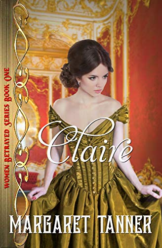 Claire (Women Betrayed Series)