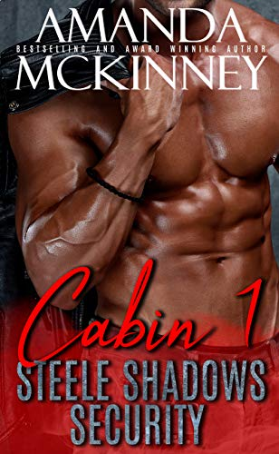 Free: Cabin 1 (Steele Shadows Security)