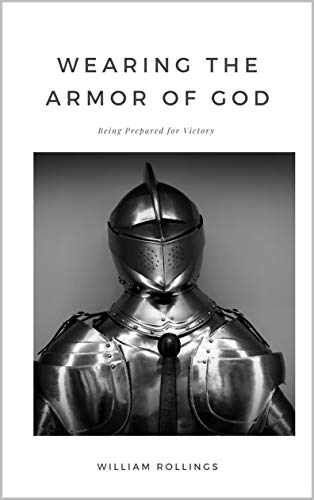 Wearing The Armor of God