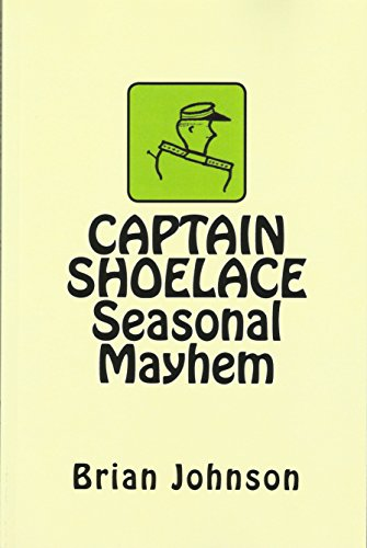 Free: CAPTAIN SHOELACE Seasonal Mayhem