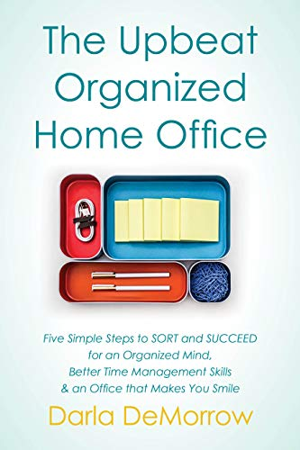 The Upbeat, Organized Home Office