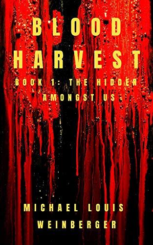 Blood Harvest: The Hidden Amongst Us