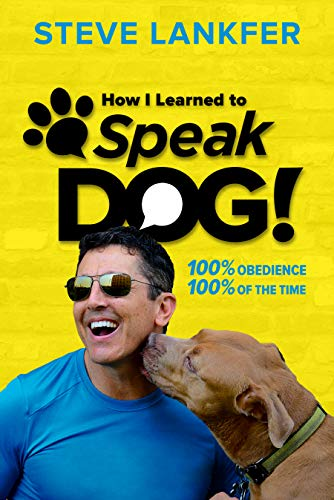 Free: SpeakDog!: 100% Obedience, 100% of the Time