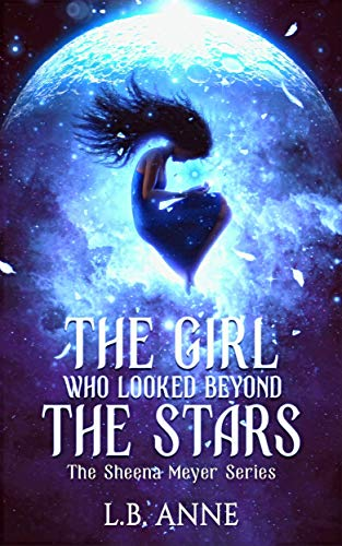 The Girl Who Looked Beyond the Stars